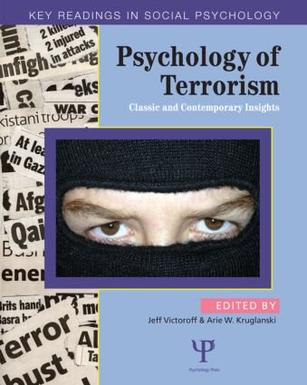 Psychology of Terrorism: Classic and Contemporary Insights, 1st Edition (Paperback) book cover