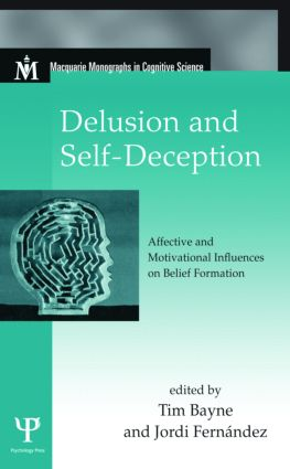 Delusion and Self-Deception: Affective and Motivational Influences on Belief Formation (Hardback) book cover