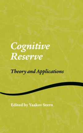 Cognitive Reserve: Theory and Applications (Hardback) book cover