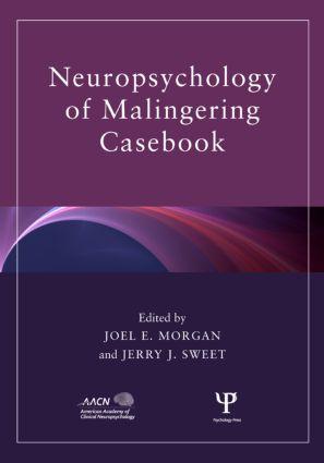 Neuropsychology of Malingering Casebook (Hardback) book cover