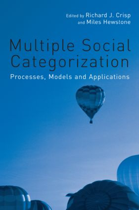 Multiple Social Categorization: Processes, Models and Applications (Hardback) book cover