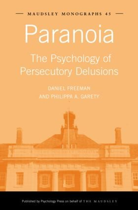 Paranoia: The Psychology of Persecutory Delusions (Hardback) book cover
