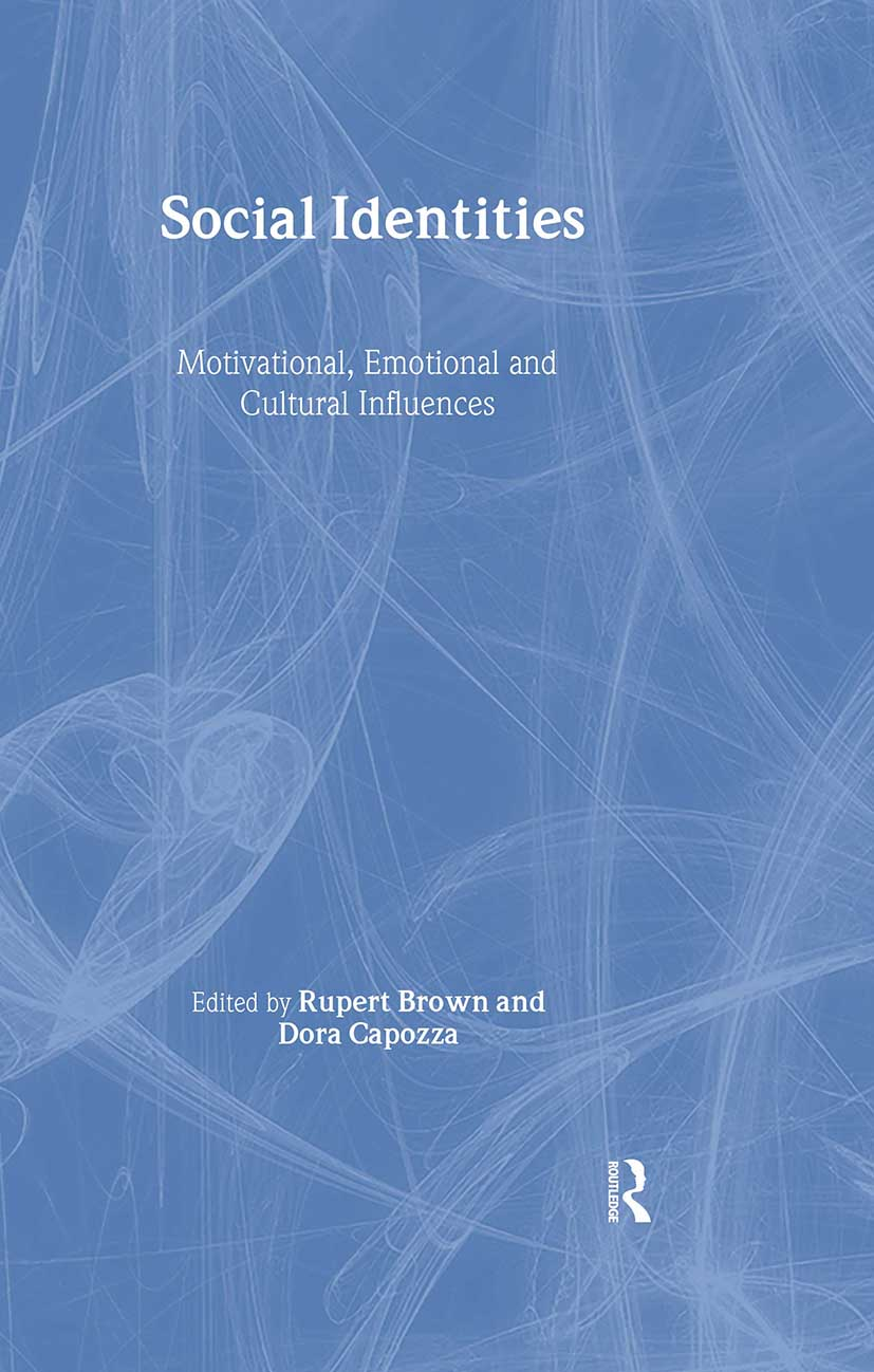 Social Identities: Motivational, Emotional, Cultural Influences (Hardback) book cover