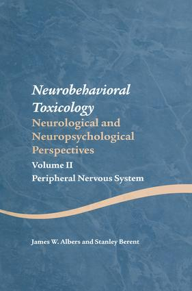 Neurobehavioral Toxicology: Neurological and Neuropsychological Perspectives, Volume II: Peripheral Nervous System (Hardback) book cover