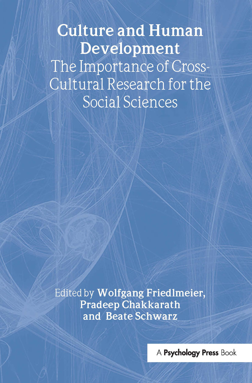 Culture and Human Development: The Importance of Cross-Cultural Research for the Social Sciences (Hardback) book cover