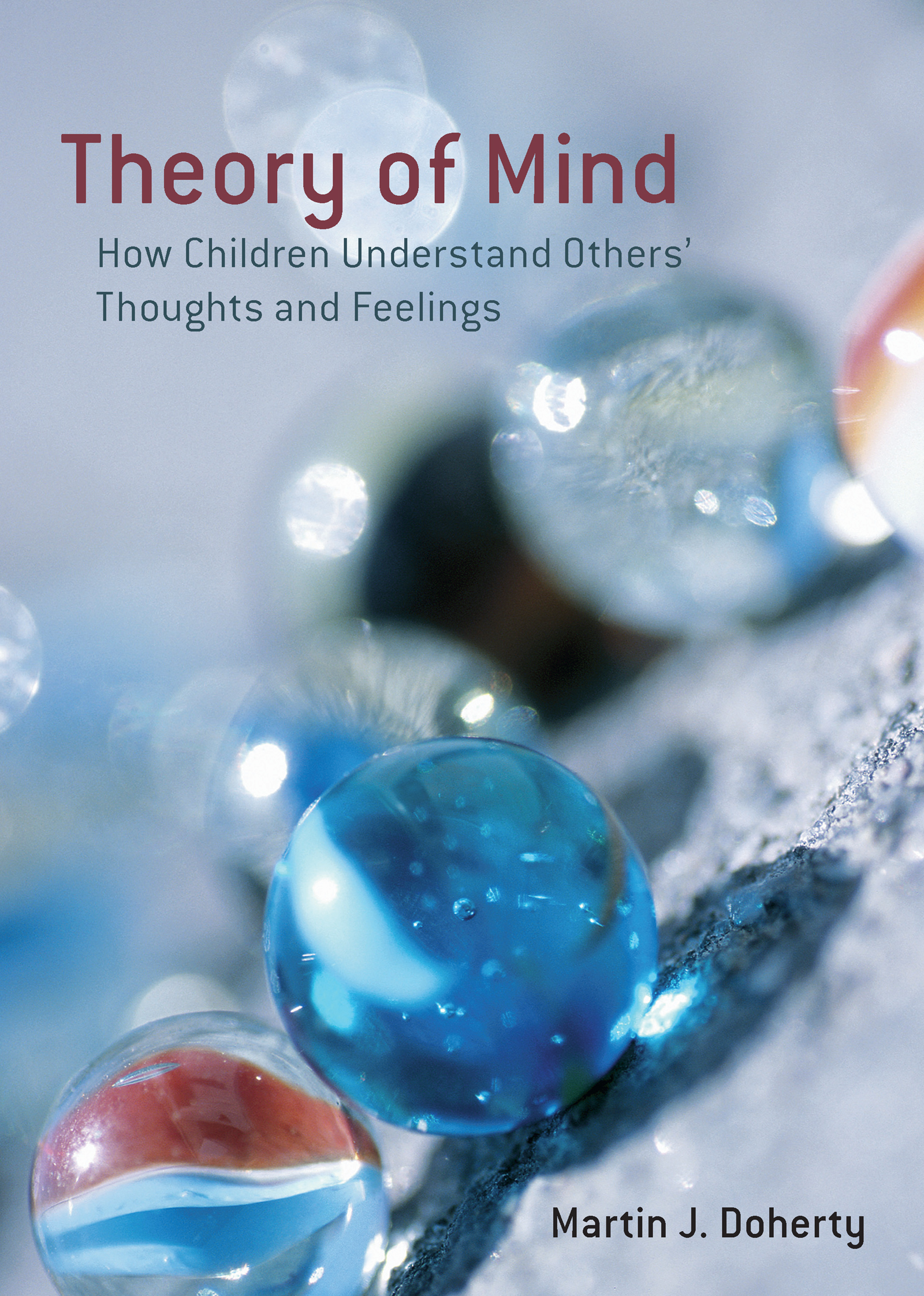 Theory of Mind: How Children Understand Others' Thoughts and Feelings book cover