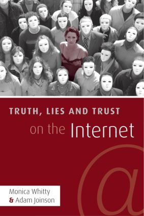 Truth, Lies and Trust on the Internet (Hardback) book cover