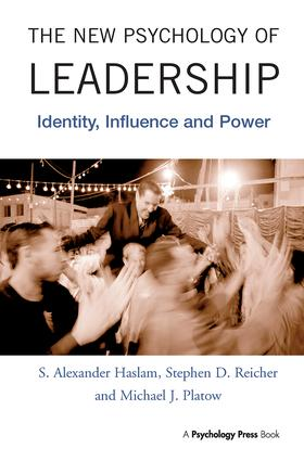 The New Psychology of Leadership: Identity, Influence and Power (Hardback) book cover