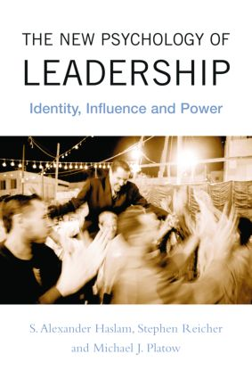 The New Psychology of Leadership: Identity, Influence and Power, 1st Edition (Paperback) book cover