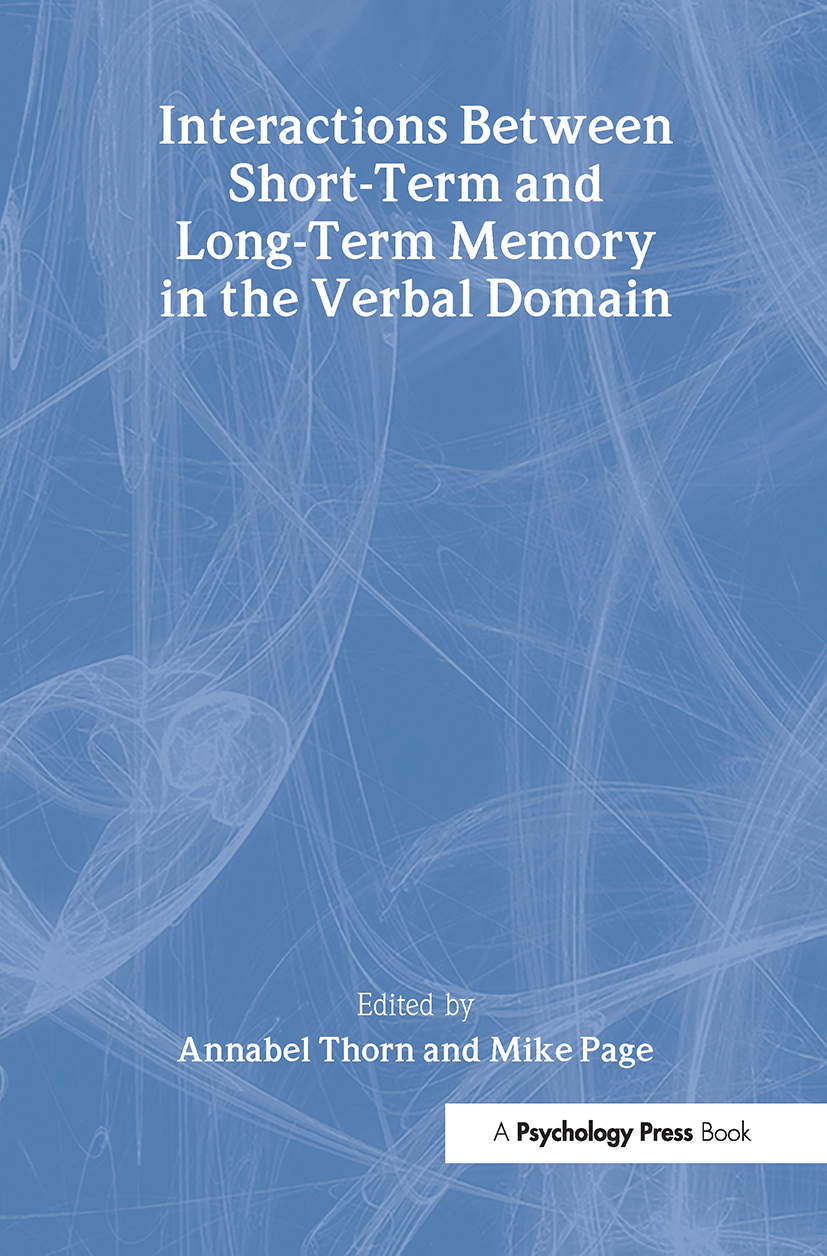 Interactions Between Short-Term and Long-Term Memory in the Verbal Domain (Hardback) book cover