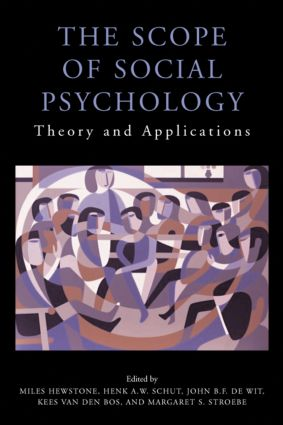 The Scope of Social Psychology: Theory and Applications (A Festschrift for Wolfgang Stroebe) (Hardback) book cover