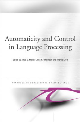 Automaticity and Control in Language Processing (Hardback) book cover
