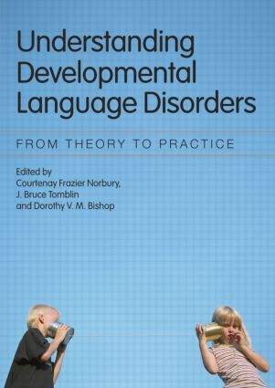 Understanding Developmental Language Disorders: From Theory to Practice book cover