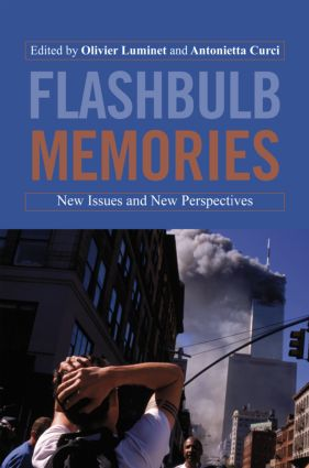 Flashbulb Memories: New Issues and New Perspectives (Hardback) book cover