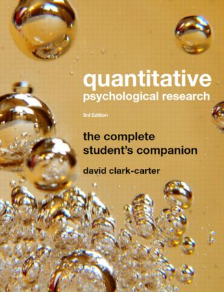 Quantitative Psychological Research: The Complete Student's Companion, 3rd Edition (Paperback) book cover
