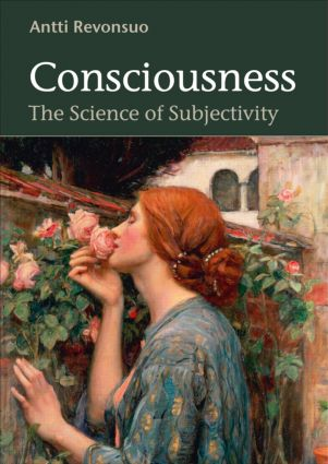 Consciousness: The Science of Subjectivity, 1st Edition (Hardback) book cover