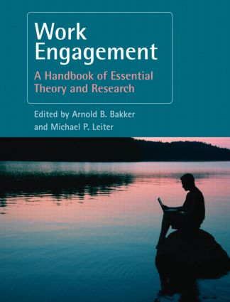 Work Engagement: A Handbook of Essential Theory and Research (Hardback) book cover