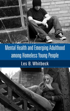 Mental Health and Emerging Adulthood among Homeless Young People: 1st Edition (Hardback) book cover