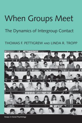 When Groups Meet: The Dynamics of Intergroup Contact (Hardback) book cover