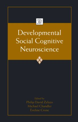 Developmental Social Cognitive Neuroscience (Hardback) book cover