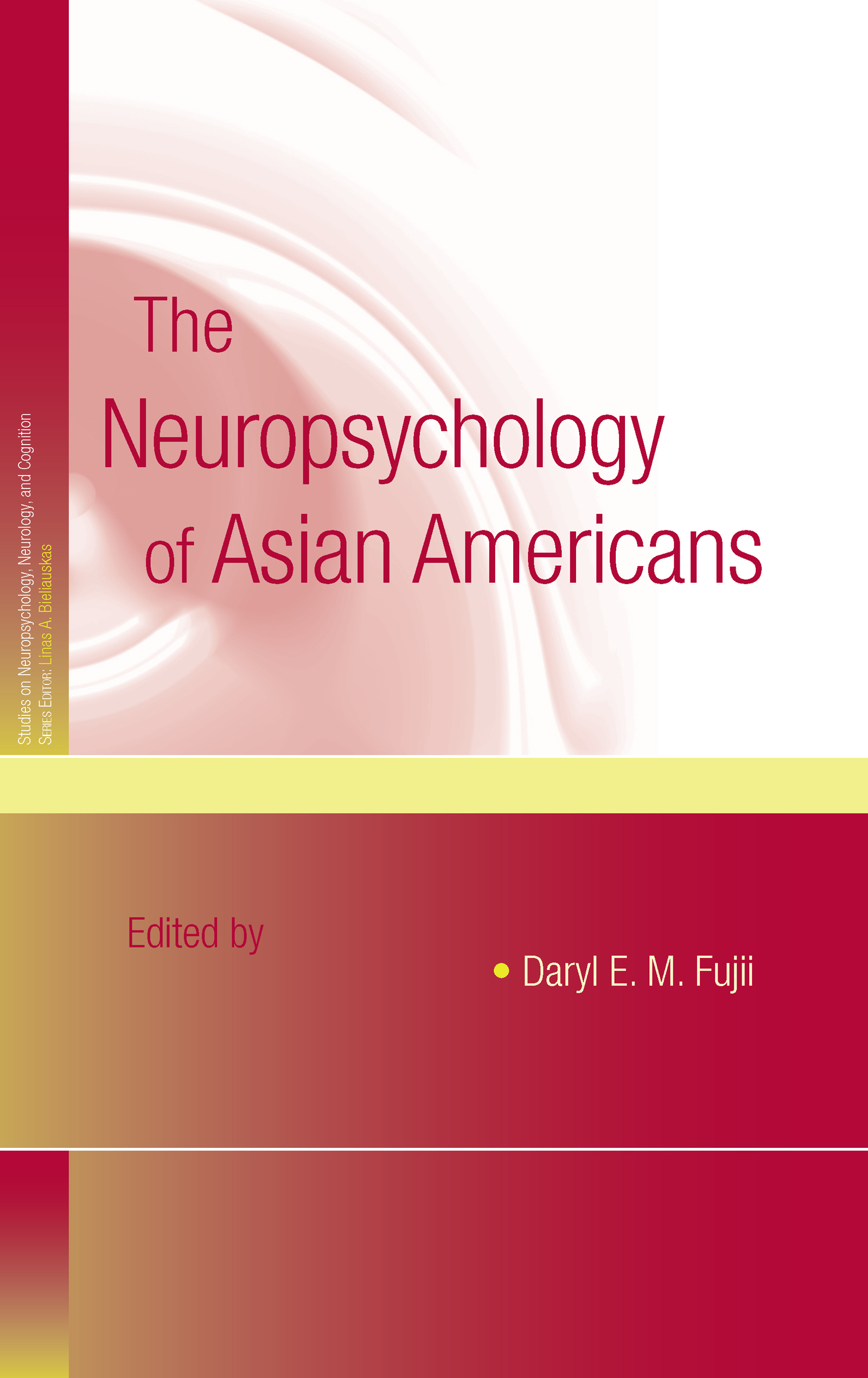 The Neuropsychology of Asian Americans (Hardback) book cover