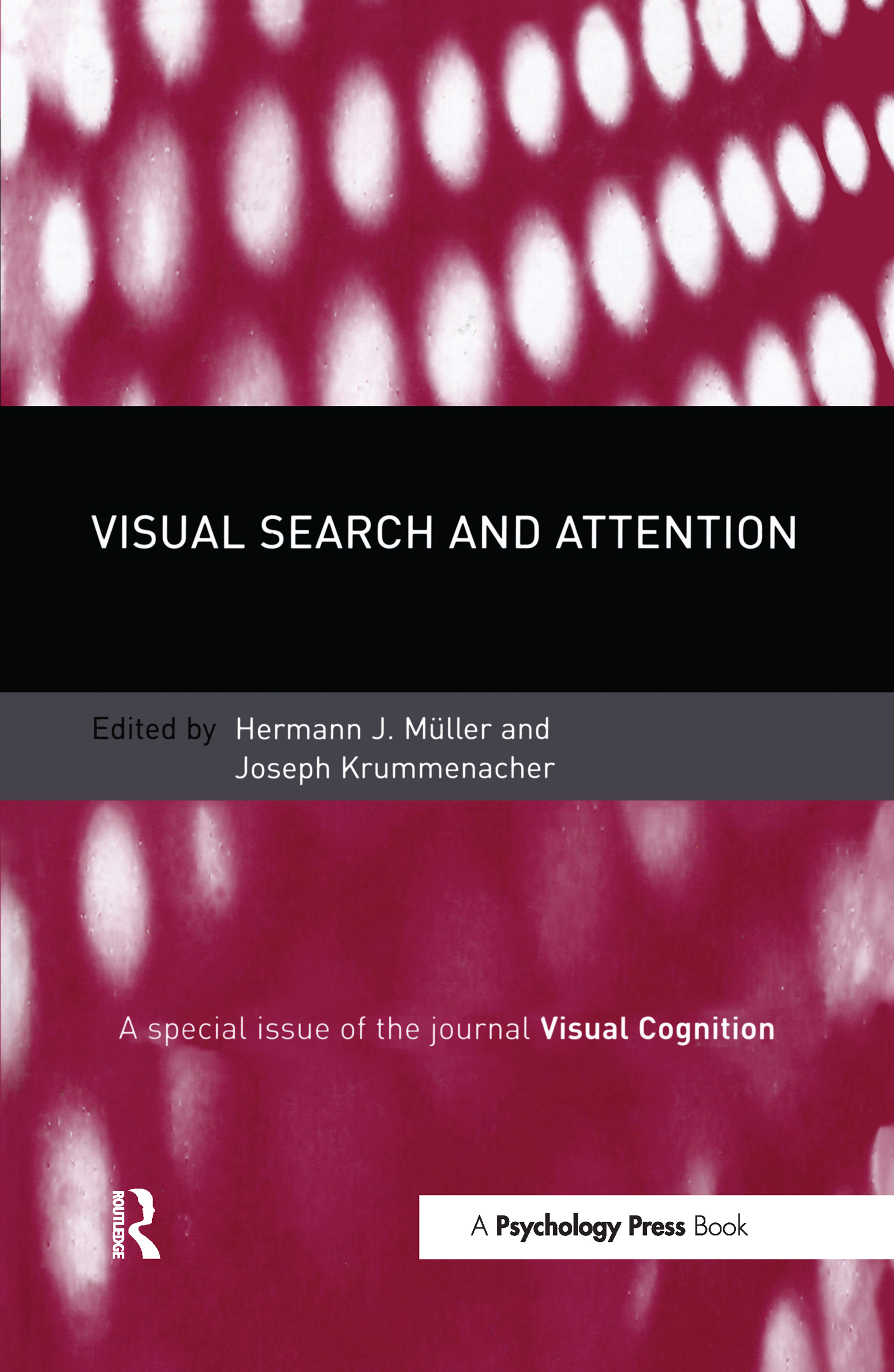 Visual Search and Attention: A Special Issue of Visual Cognition (Hardback) book cover