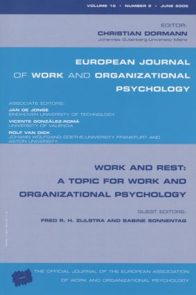 Work and Rest: A Topic for Work and Organizational Psychology: A Special Issue of the European Journal of Work and Organizational Psychology book cover