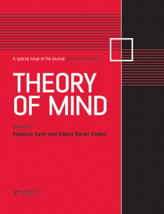 Theory of Mind: A Special Issue of Social Neuroscience (Hardback) book cover