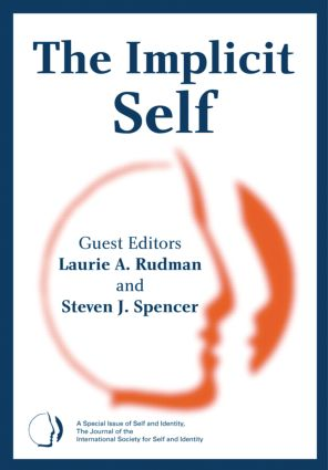 The Implicit Self: A Special Issue of Self and Identity (Hardback) book cover
