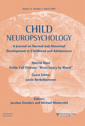 "Sickle Cell Disease: ""Brain Injury by Blood"": A Special Issue of Child Neuropsychology (Paperback) book cover"