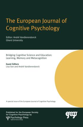 Bridging Cognitive Science and Education: Learning, Memory and Metacognition: A Special Issue of the European Journal of Cognitive Psychology book cover