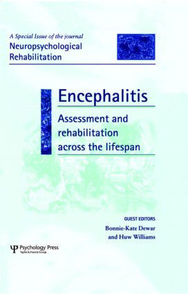 Encephalitis: Assessment and Rehabilitation Across the Lifespan: A Special Issue of Neuropsychological Rehabilitation (Hardback) book cover