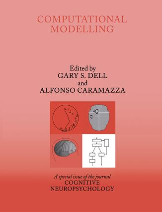 Computational Modelling: A Special Issue of Cognitive Neuropsychology (Hardback) book cover