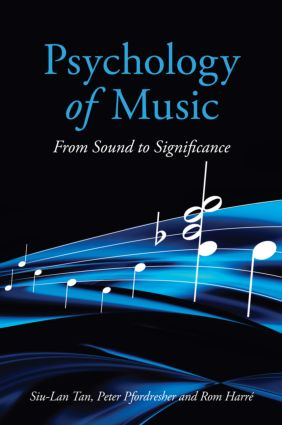 Psychology of Music: From Sound to Significance (Hardback) book cover