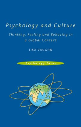 Psychology and Culture: Thinking, Feeling and Behaving in a Global Context, 1st Edition (e-Book) book cover