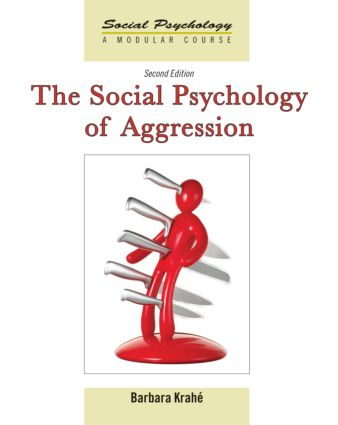 The Social Psychology of Aggression: 2nd Edition book cover