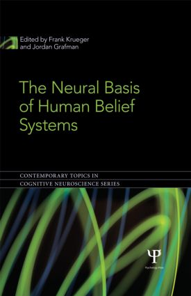 The Neural Basis of Human Belief Systems (Hardback) book cover