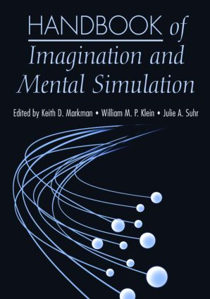 Handbook of Imagination and Mental Simulation (Hardback) book cover