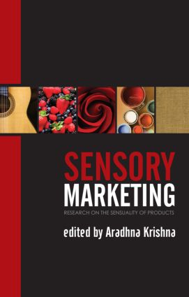Sensory Marketing: Research on the Sensuality of Products (Paperback) book cover