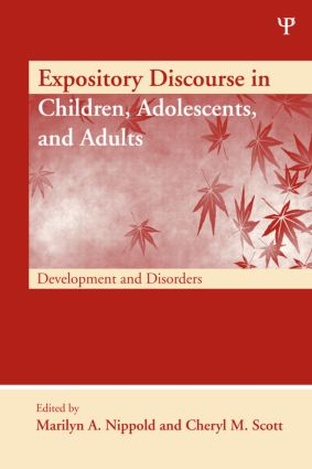 Expository Discourse in Children, Adolescents, and Adults: Development and Disorders (Hardback) book cover