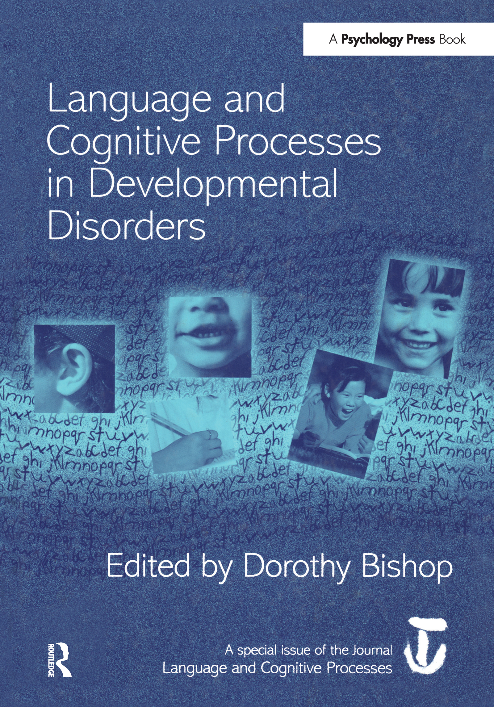 Language and Cognitive Processes in Developmental Disorders: A Special Issue of Language and Cognitive Processes (Hardback) book cover