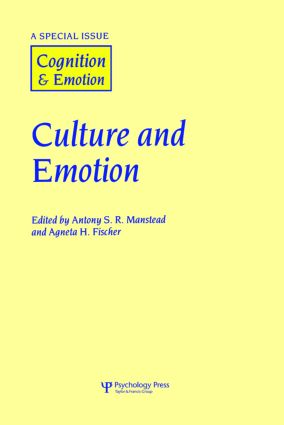 Culture and Emotion: A Special Issue of Cognition and Emotion book cover