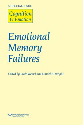 Emotional Memory Failures: A Special Issue of Cognition and Emotion (Hardback) book cover