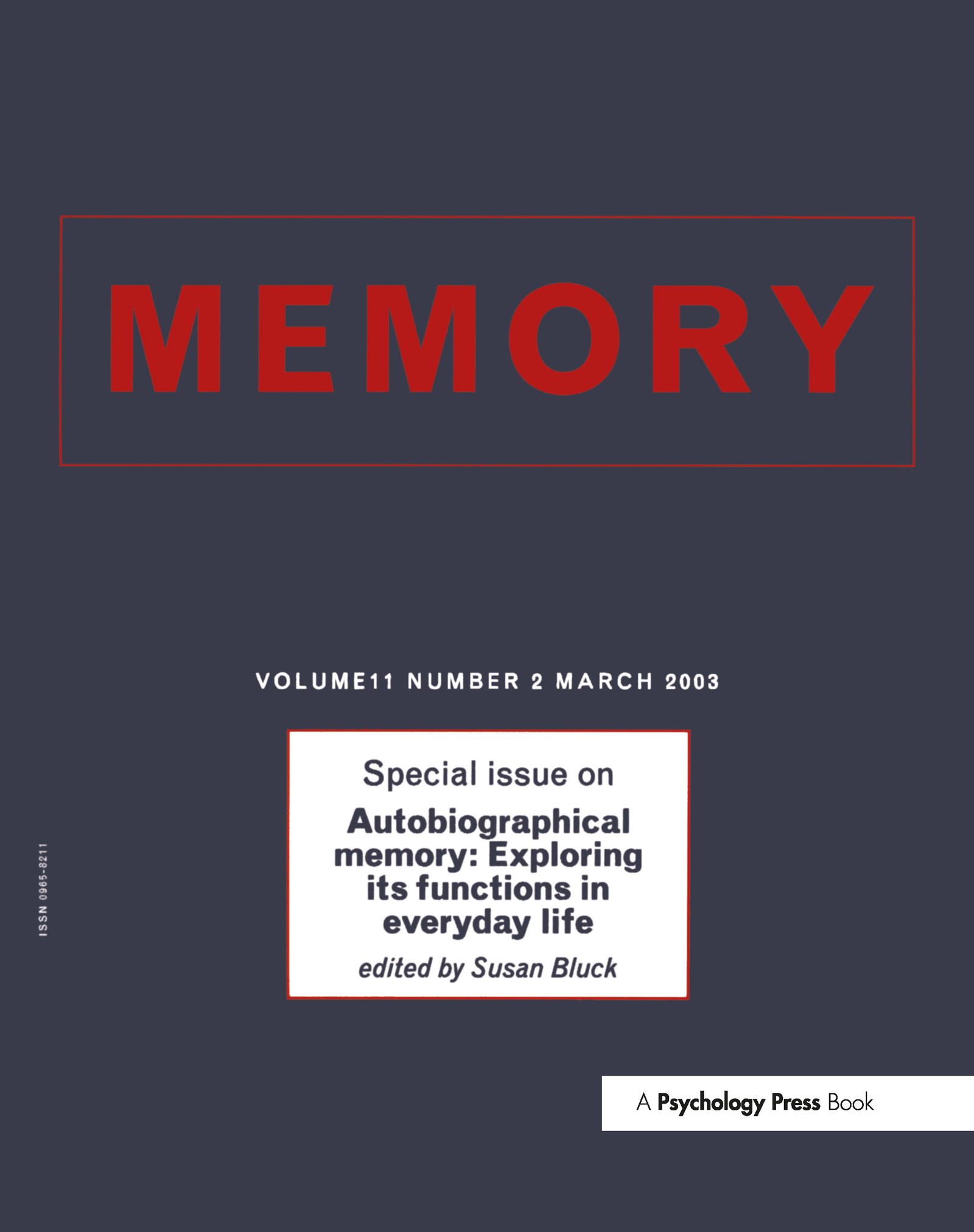 Autobiographical Memory: Exploring its Functions in Everyday Life: A Special Issue of Memory book cover