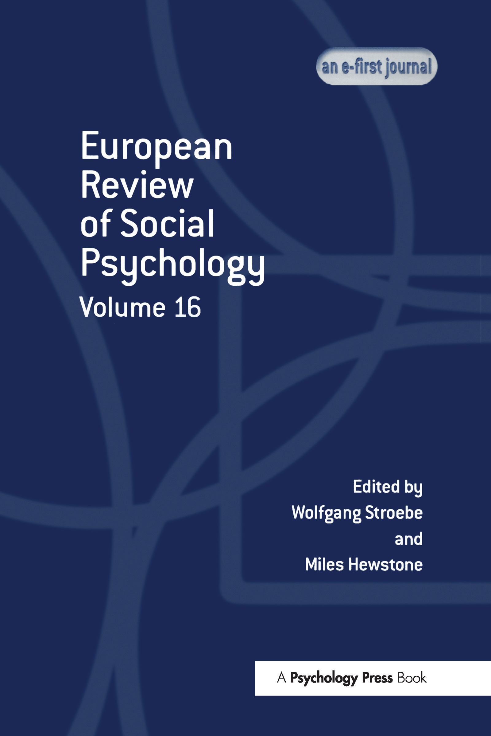 European Review of Social Psychology: Volume 16 (Hardback) book cover