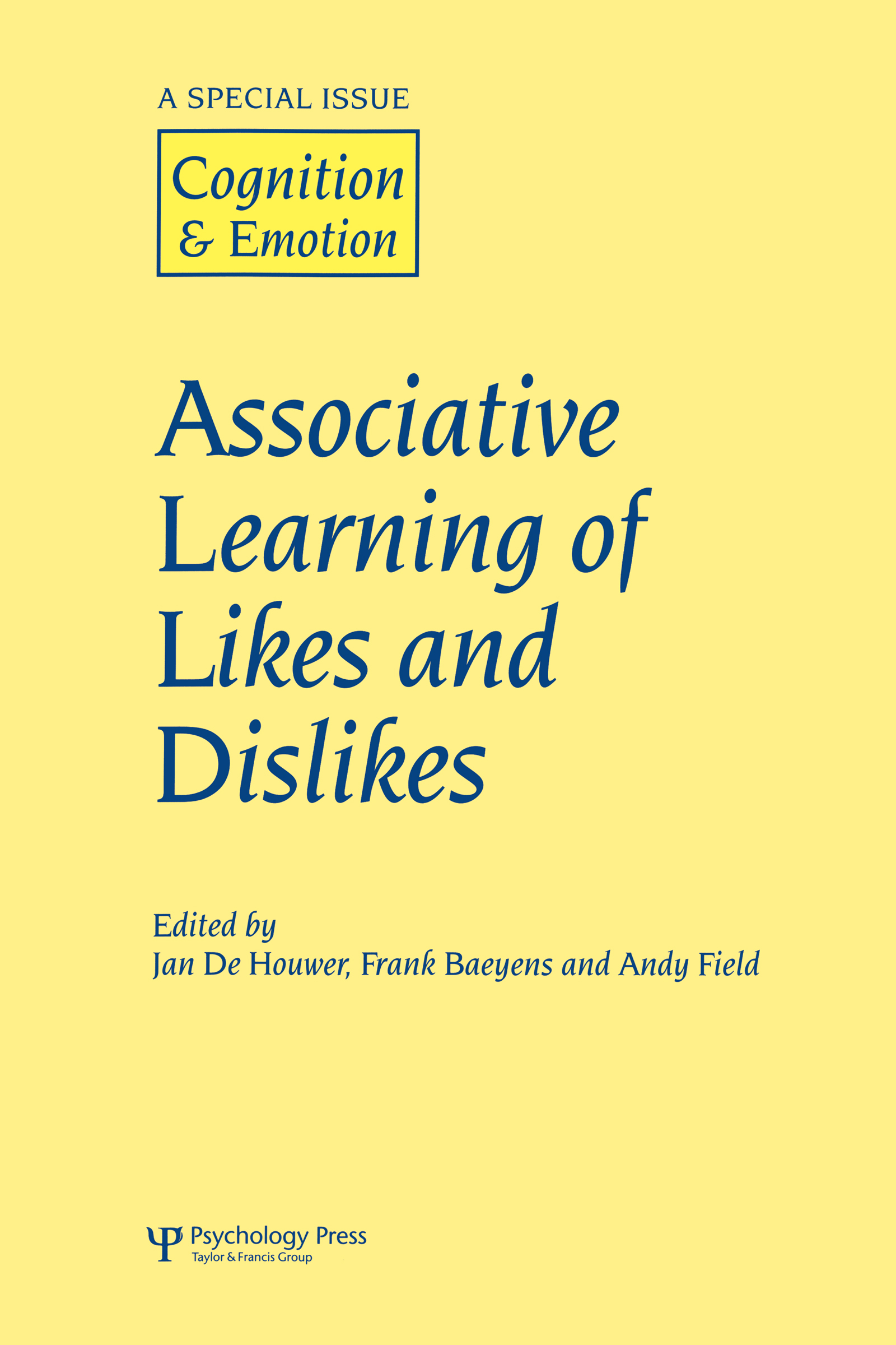 Associative Learning of Likes and Dislikes: A Special Issue of Cognition and Emotion (Hardback) book cover