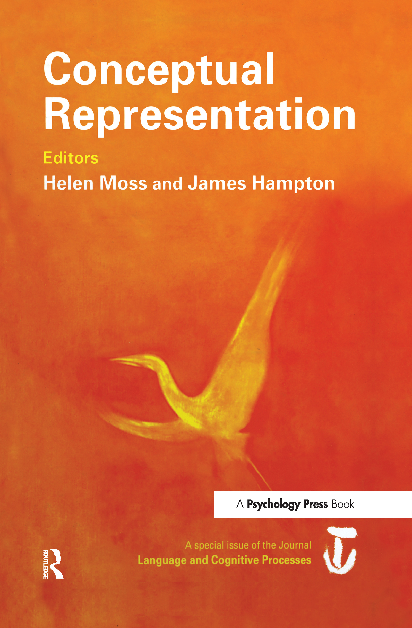 Conceptual Representation: A Special Issue of Language And Cognitive Processes book cover