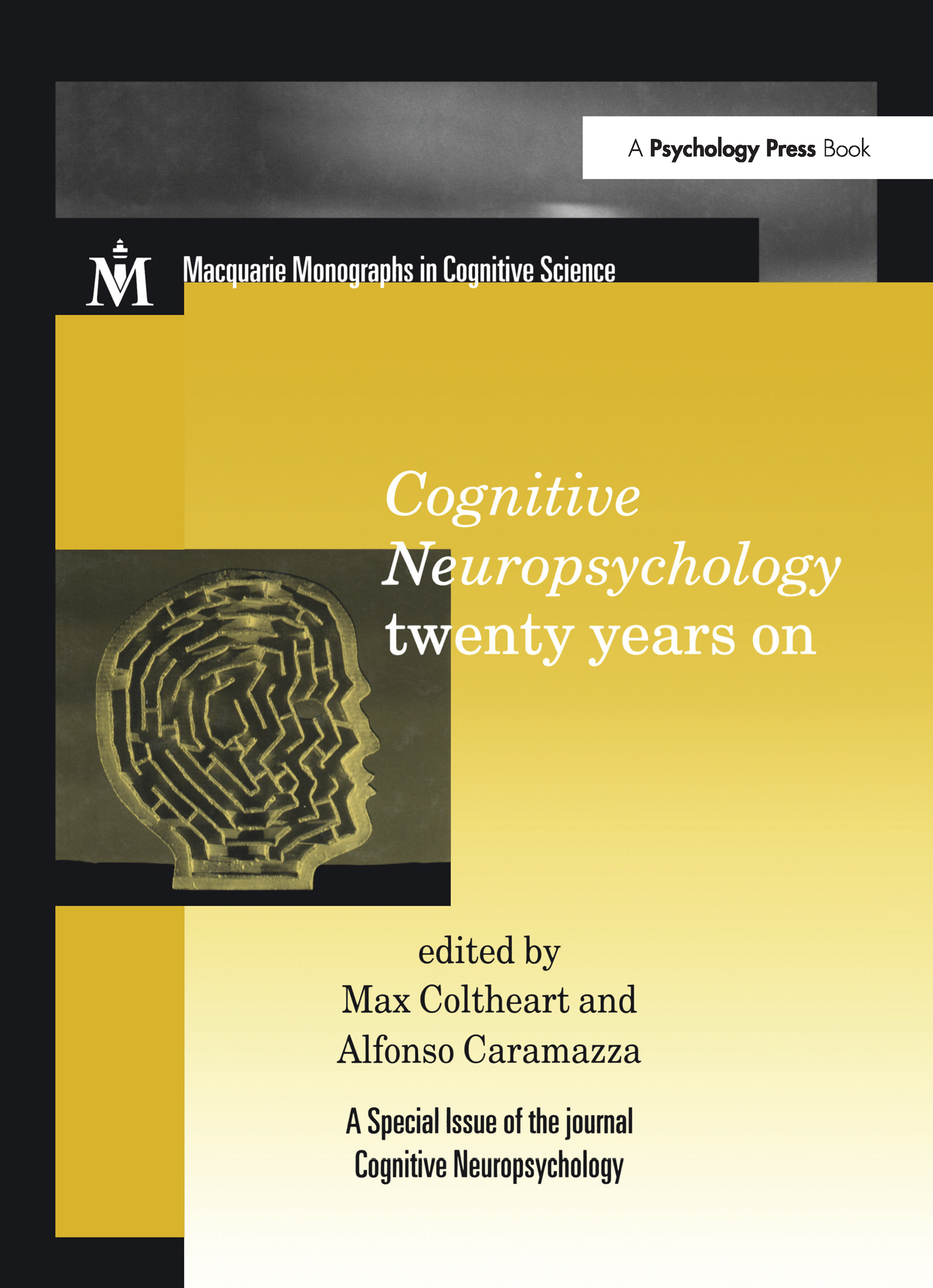 Cognitive Neuropsychology Twenty Years On: A Special Issue of Cognitive Neuropsychology (Hardback) book cover