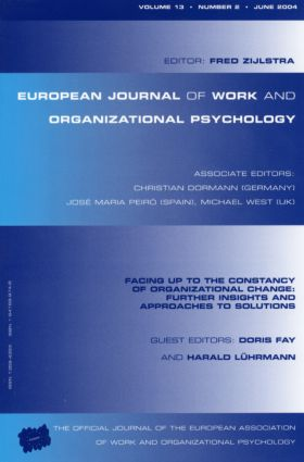 Facing Up to the Constancy of Organizational Change: Further Insights and Approaches to Solutions: A Special Issue of the European Journal of Work and Organizational Psychology, 1st Edition (Paperback) book cover