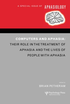 Computers and Aphasia: A Special Issue of Aphasiology book cover